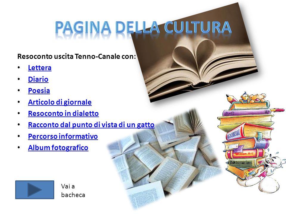 Pagina della cultura Resoconto uscita Tenno-Canale con: Lettera Diario