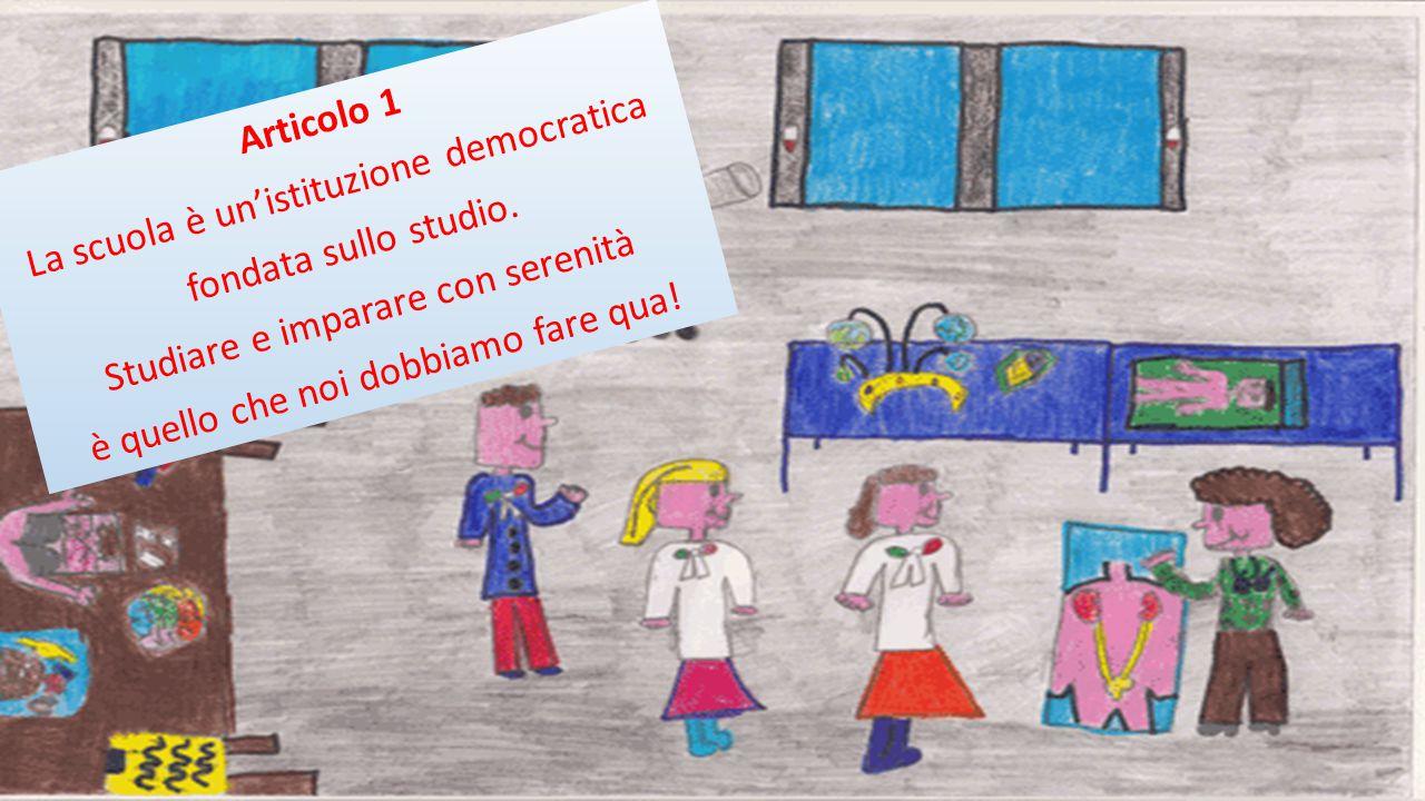 La scuola è un'istituzione democratica Articolo 1