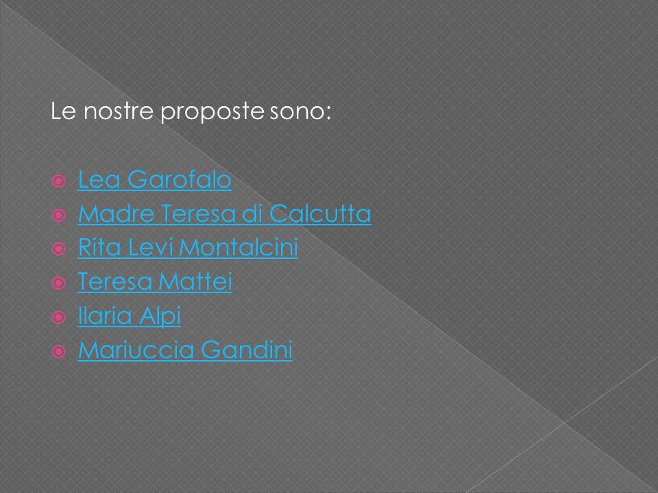 Le nostre proposte sono: