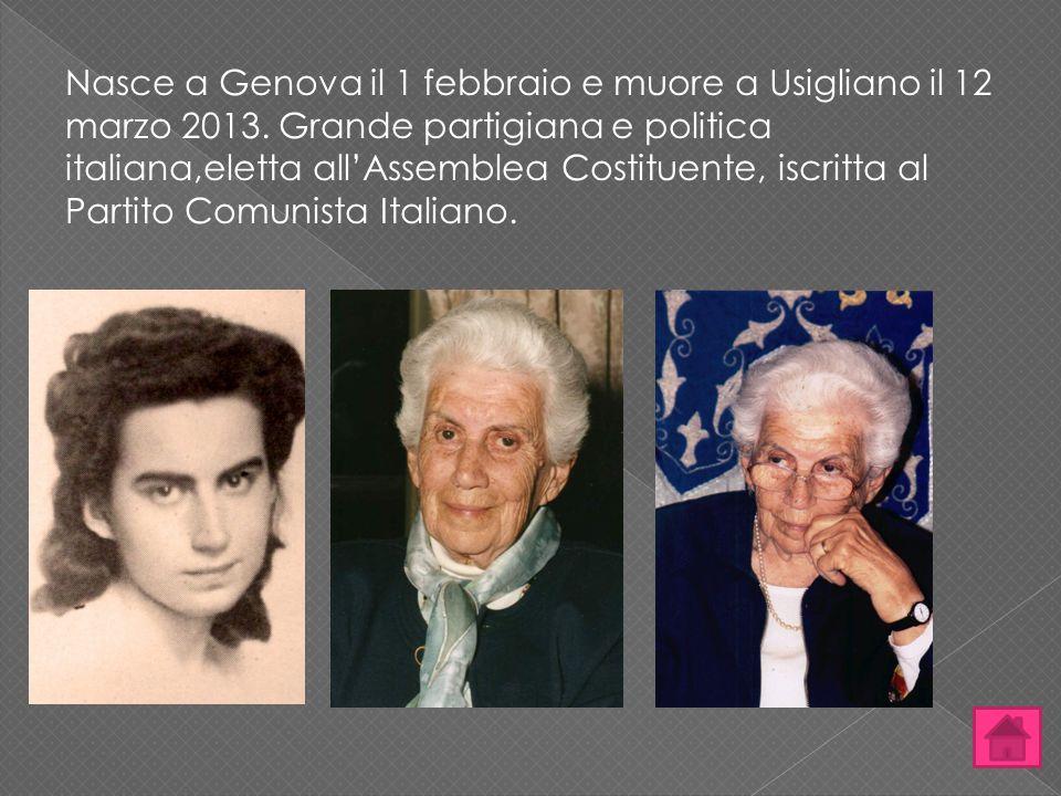 Nasce a Genova il 1 febbraio e muore a Usigliano il 12 marzo 2013