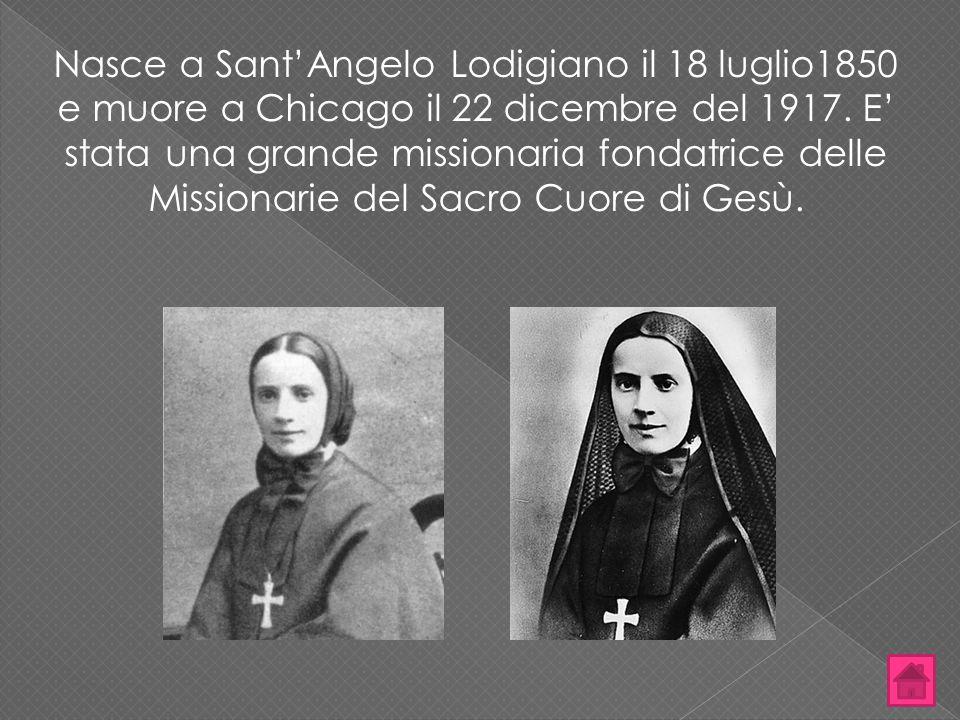 Nasce a Sant'Angelo Lodigiano il 18 luglio1850 e muore a Chicago il 22 dicembre del 1917.