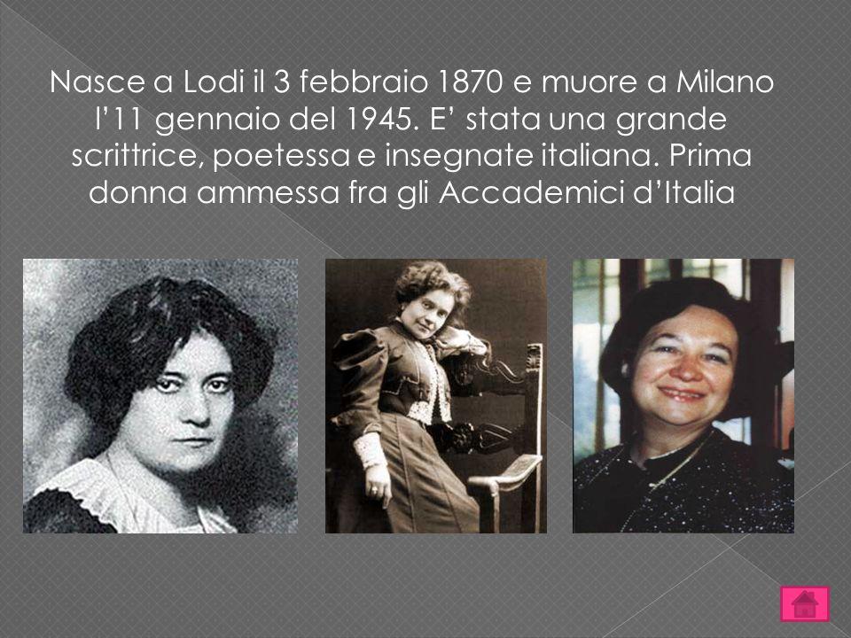 Nasce a Lodi il 3 febbraio 1870 e muore a Milano