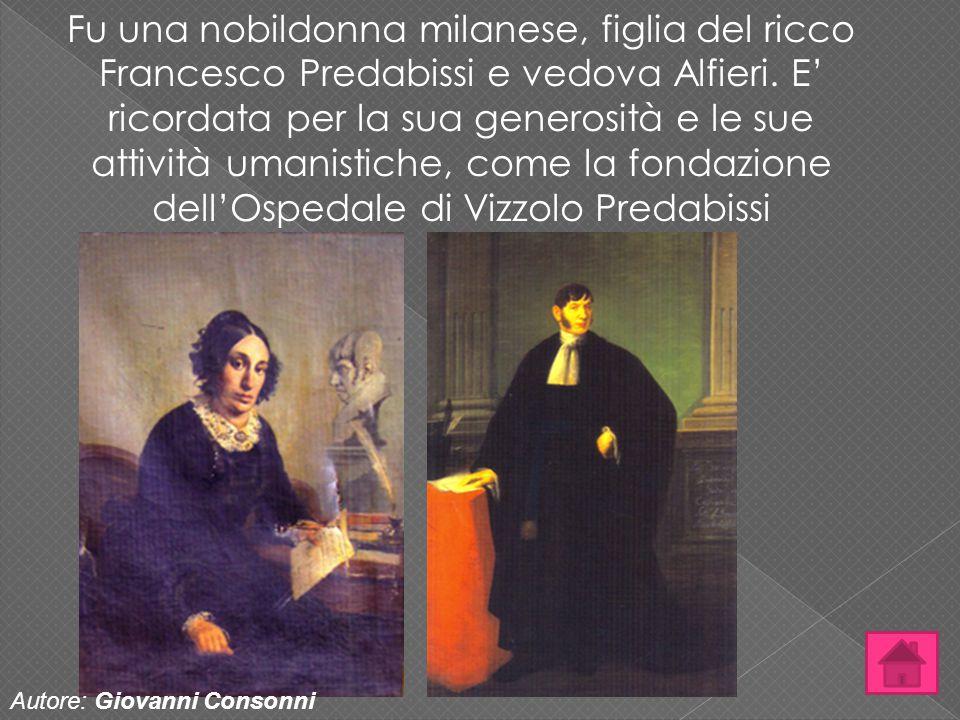 Fu una nobildonna milanese, figlia del ricco Francesco Predabissi e vedova Alfieri. E' ricordata per la sua generosità e le sue attività umanistiche, come la fondazione dell'Ospedale di Vizzolo Predabissi