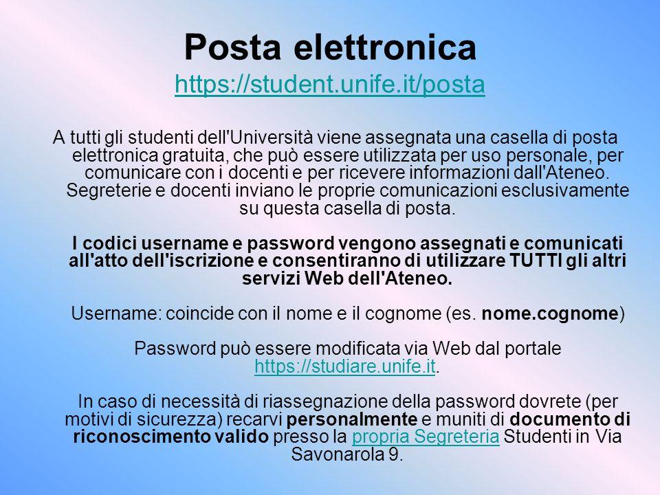 Posta elettronica https://student.unife.it/posta