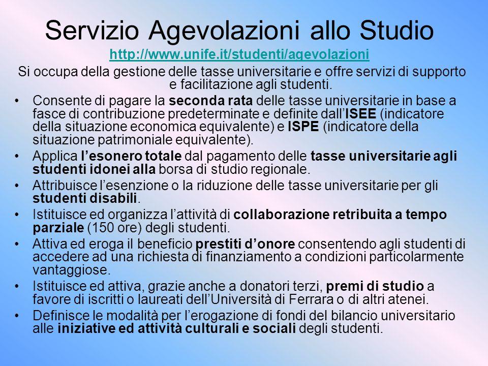 Servizio Agevolazioni allo Studio http://www. unife