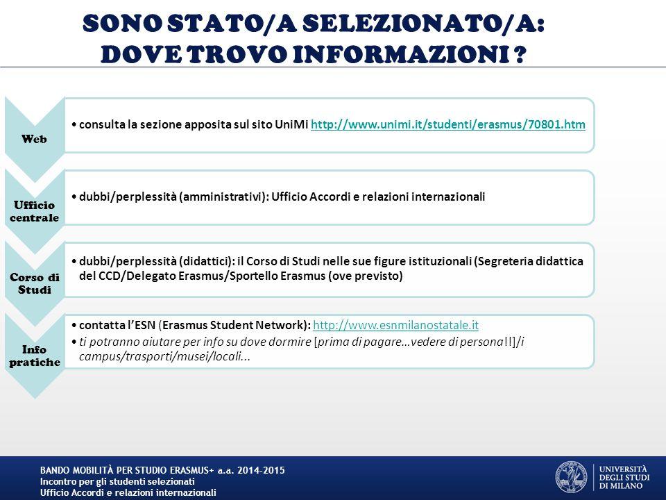 SONO STATO/A SELEZIONATO/A: DOVE TROVO INFORMAZIONI