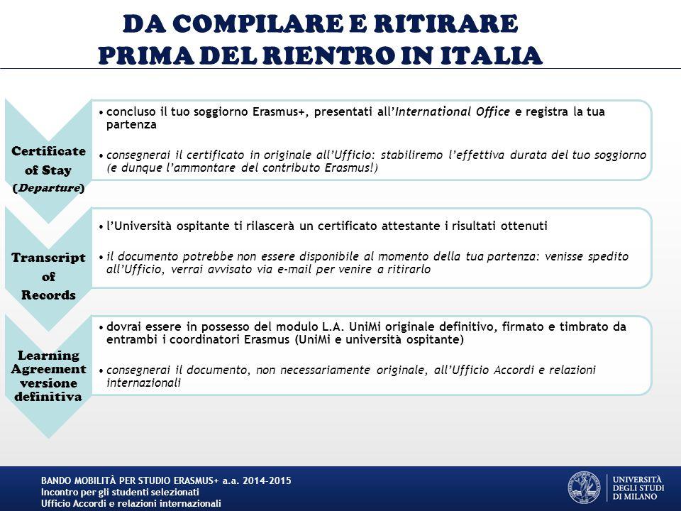 DA COMPILARE E RITIRARE PRIMA DEL RIENTRO IN ITALIA