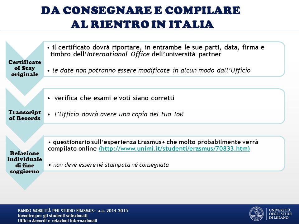 DA CONSEGNARE E COMPILARE AL RIENTRO IN ITALIA