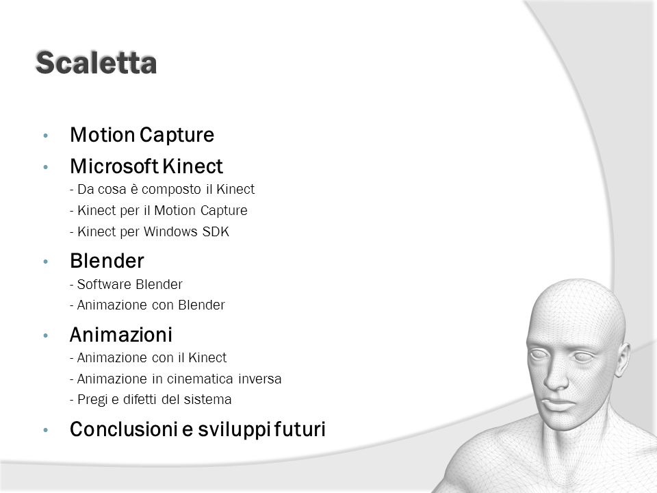 Scaletta Motion Capture Microsoft Kinect Blender Animazioni