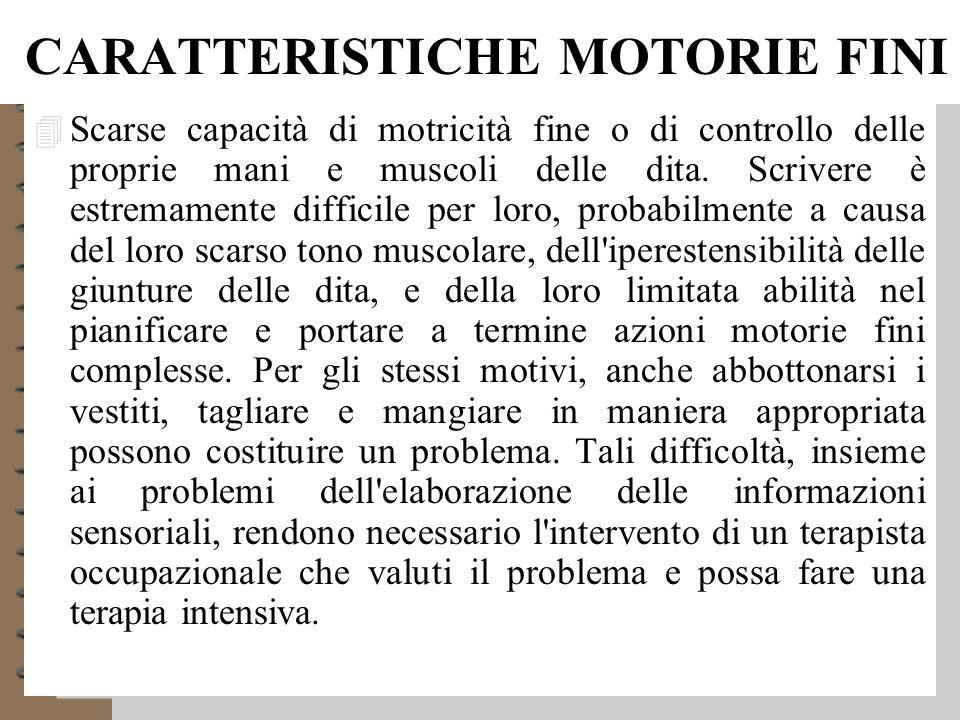 CARATTERISTICHE MOTORIE FINI