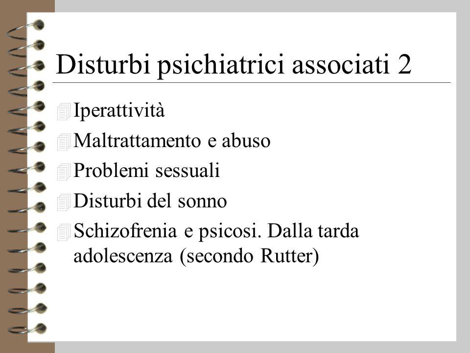 Disturbi psichiatrici associati 2