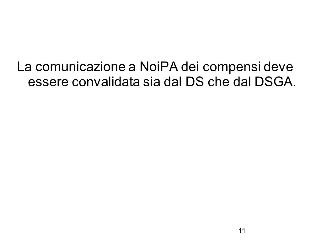 La comunicazione a NoiPA dei compensi deve essere convalidata sia dal DS che dal DSGA.