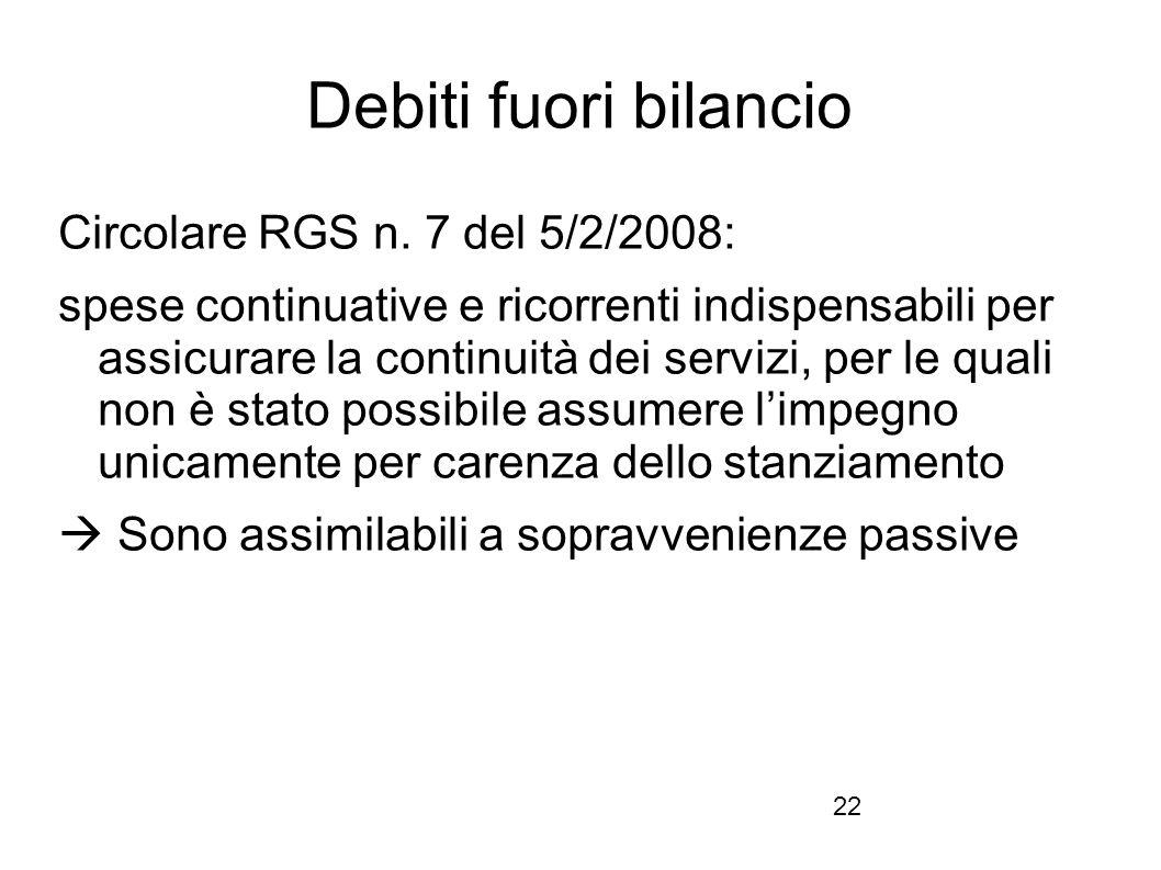 Debiti fuori bilancio Circolare RGS n. 7 del 5/2/2008: