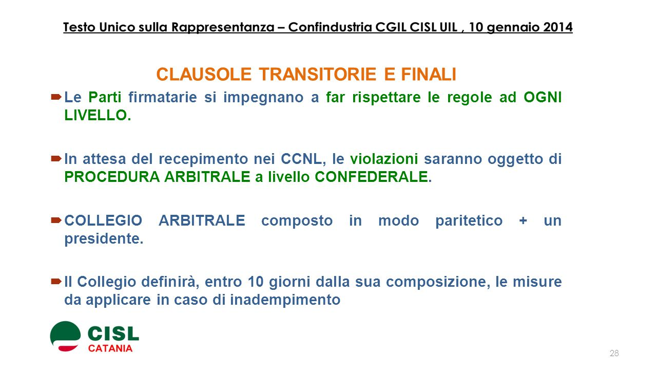 CLAUSOLE TRANSITORIE E FINALI
