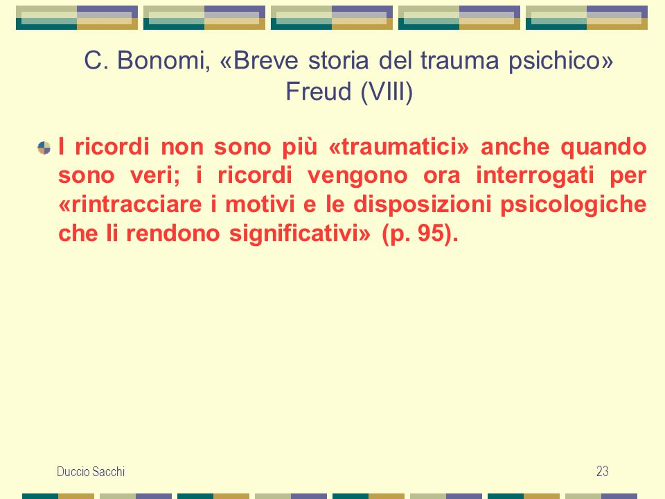 C. Bonomi, «Breve storia del trauma psichico» Freud (VIII)