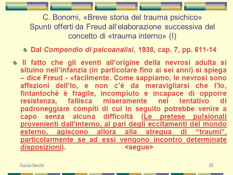 Dal Compendio di psicoanalisi, 1938, cap. 7, pp. 611-14