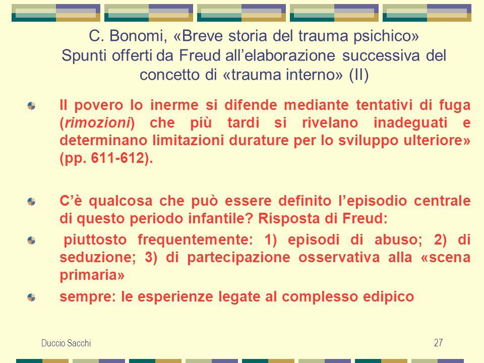 C. Bonomi, «Breve storia del trauma psichico» Spunti offerti da Freud all'elaborazione successiva del concetto di «trauma interno» (II)