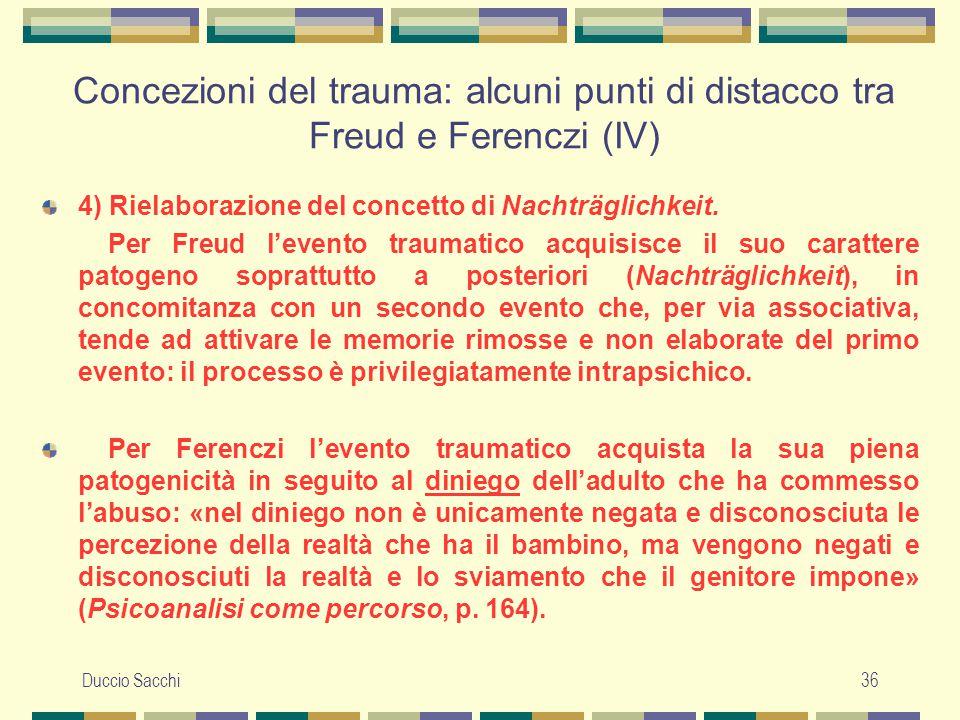 Concezioni del trauma: alcuni punti di distacco tra Freud e Ferenczi (IV)