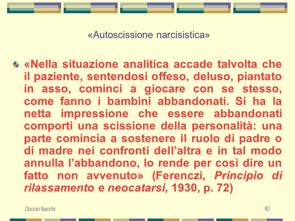 «Autoscissione narcisistica»