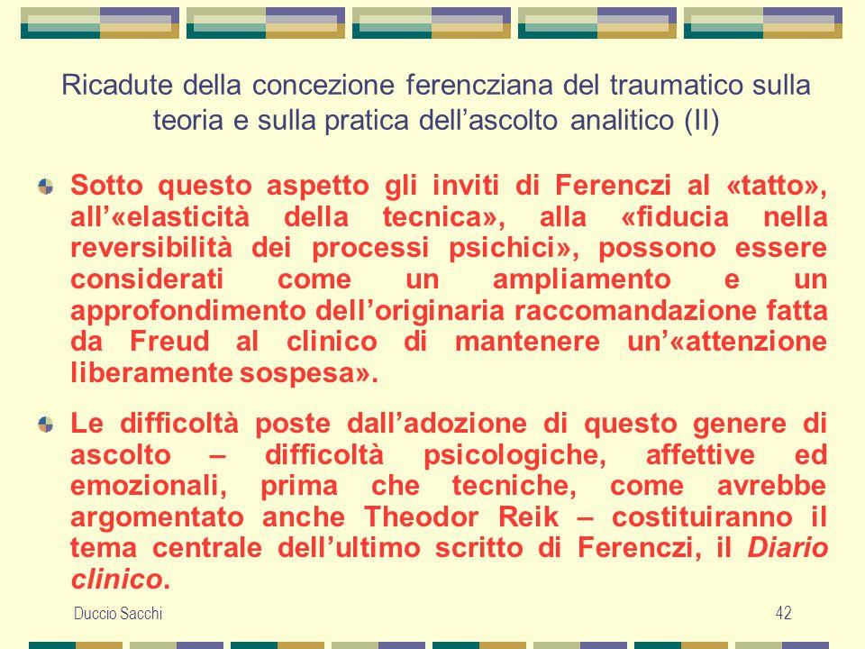 Ricadute della concezione ferencziana del traumatico sulla teoria e sulla pratica dell'ascolto analitico (II)