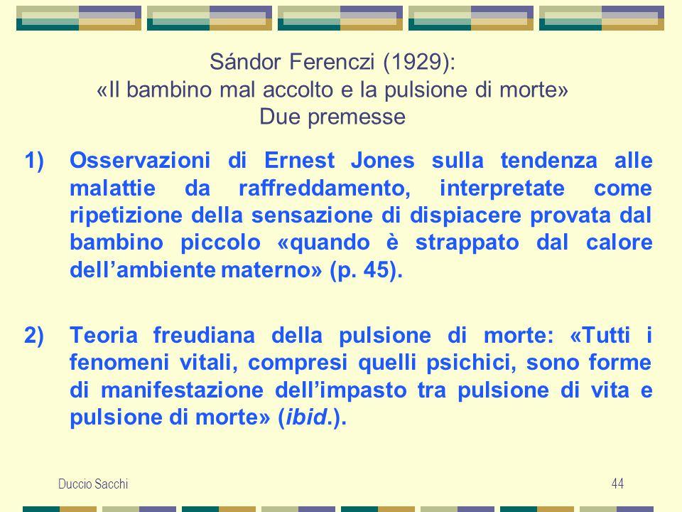 Sándor Ferenczi (1929): «Il bambino mal accolto e la pulsione di morte» Due premesse