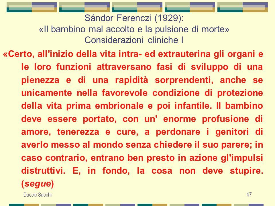 Sándor Ferenczi (1929): «Il bambino mal accolto e la pulsione di morte» Considerazioni cliniche I