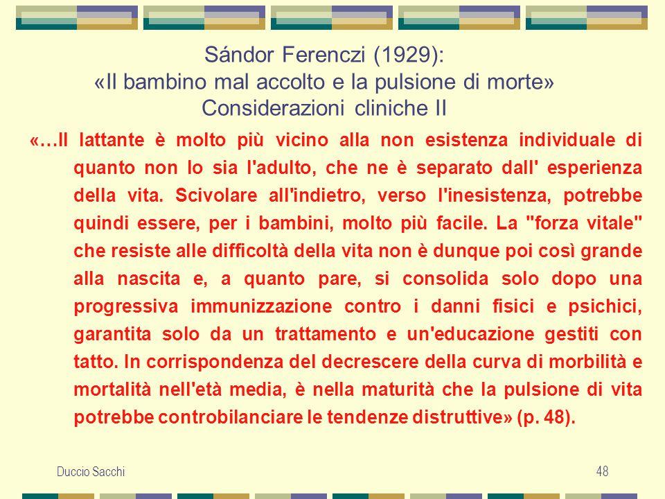 Sándor Ferenczi (1929): «Il bambino mal accolto e la pulsione di morte» Considerazioni cliniche II
