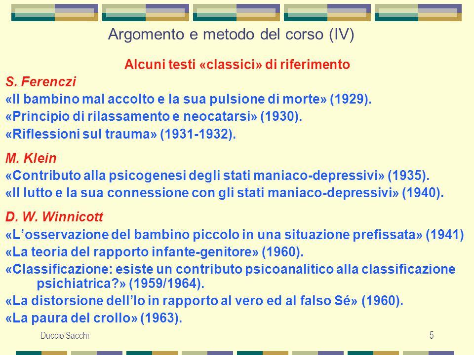 Argomento e metodo del corso (IV)
