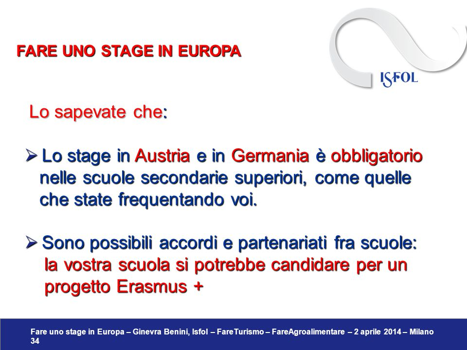 Lo stage in Austria e in Germania è obbligatorio
