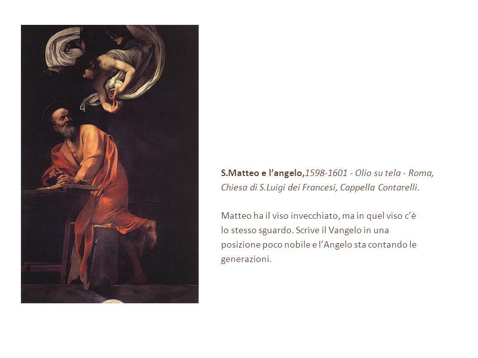S.Matteo e l'angelo,1598-1601 - Olio su tela - Roma,