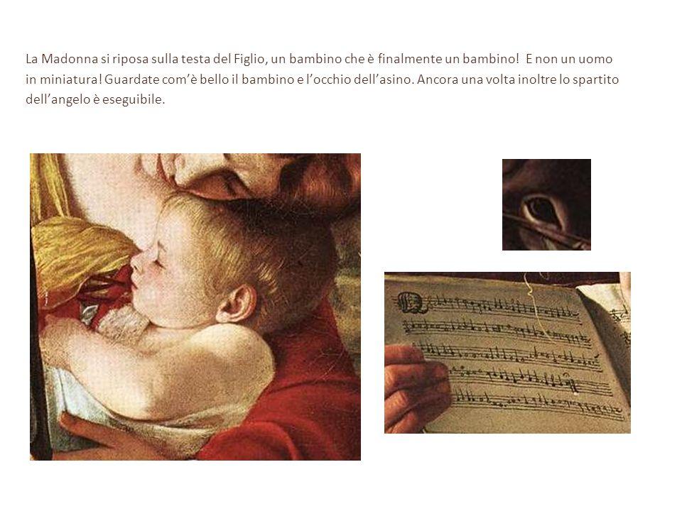 La Madonna si riposa sulla testa del Figlio, un bambino che è finalmente un bambino! E non un uomo
