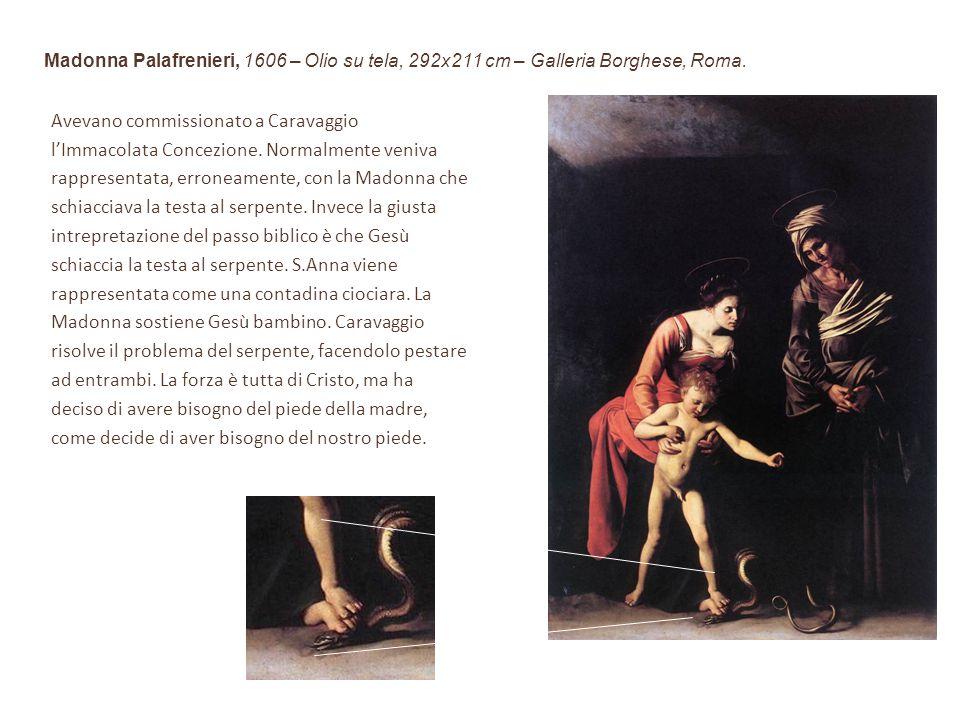 Avevano commissionato a Caravaggio
