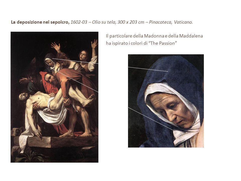 La deposizione nel sepolcro, 1602-03 – Olio su tela, 300 x 203 cm – Pinacoteca, Vaticano.