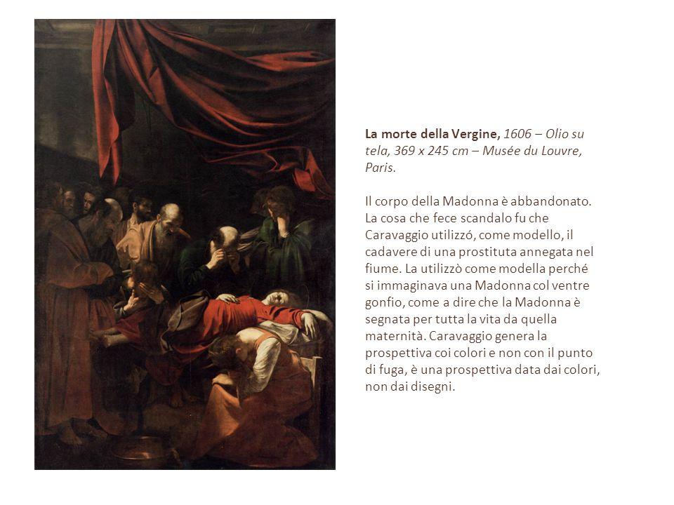 La morte della Vergine, 1606 – Olio su