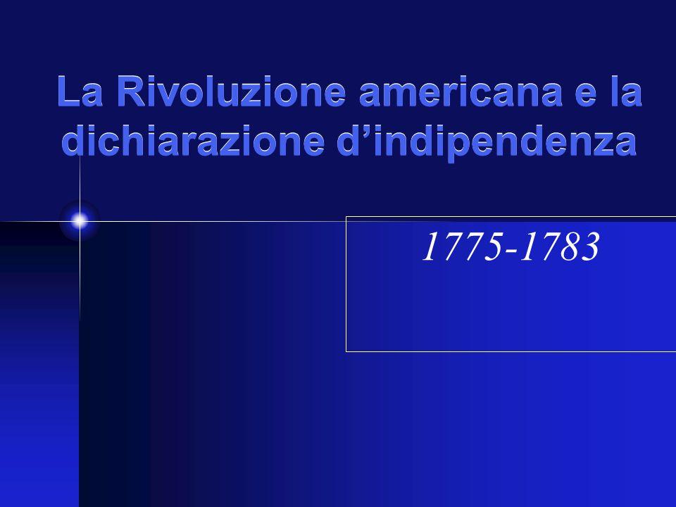La Rivoluzione americana e la dichiarazione d'indipendenza