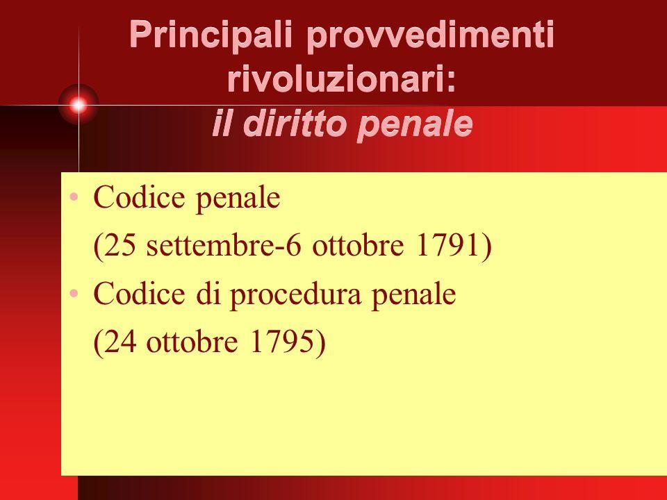 Principali provvedimenti rivoluzionari: il diritto penale
