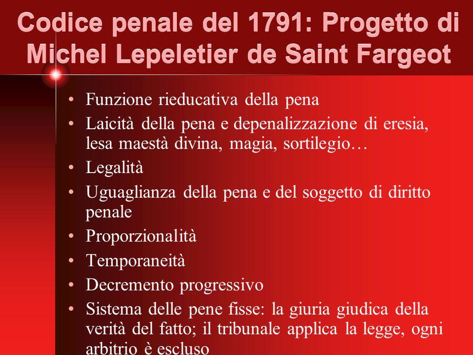 Codice penale del 1791: Progetto di Michel Lepeletier de Saint Fargeot