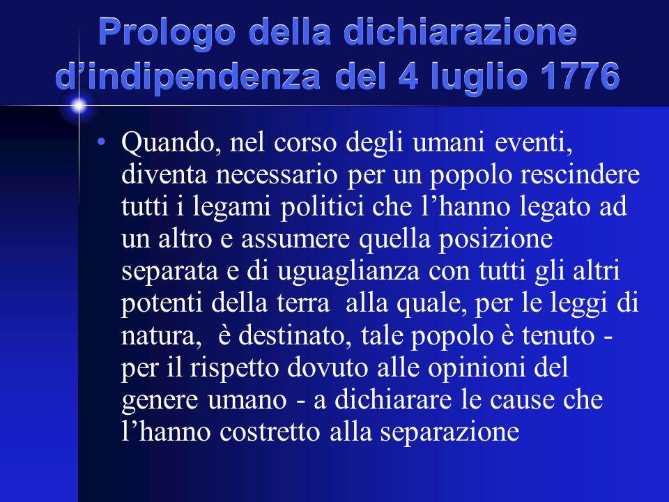 Prologo della dichiarazione d'indipendenza del 4 luglio 1776