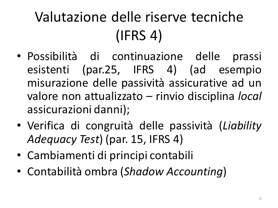Valutazione delle riserve tecniche (IFRS 4)