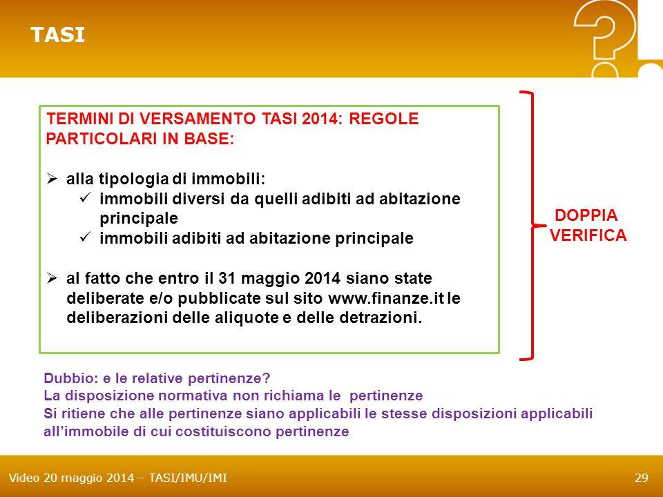 TASI TERMINI DI VERSAMENTO TASI 2014: REGOLE PARTICOLARI IN BASE:
