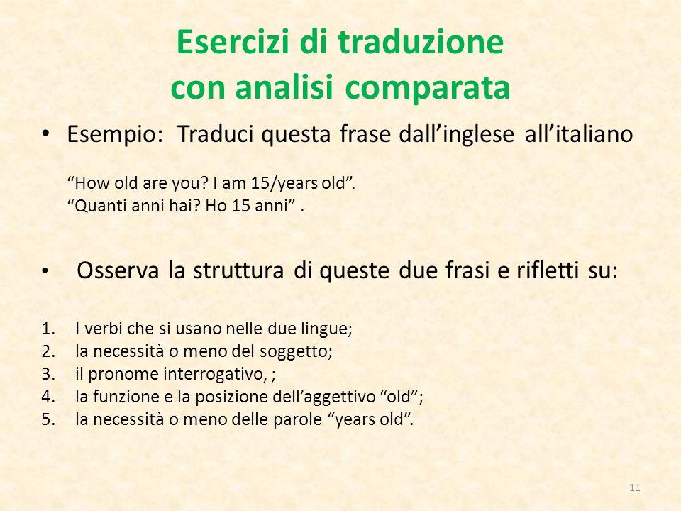 Esercizi di traduzione con analisi comparata
