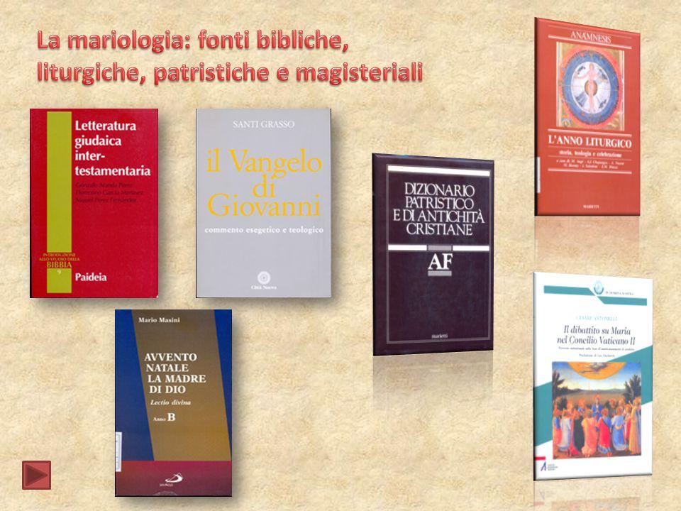 La mariologia: fonti bibliche,