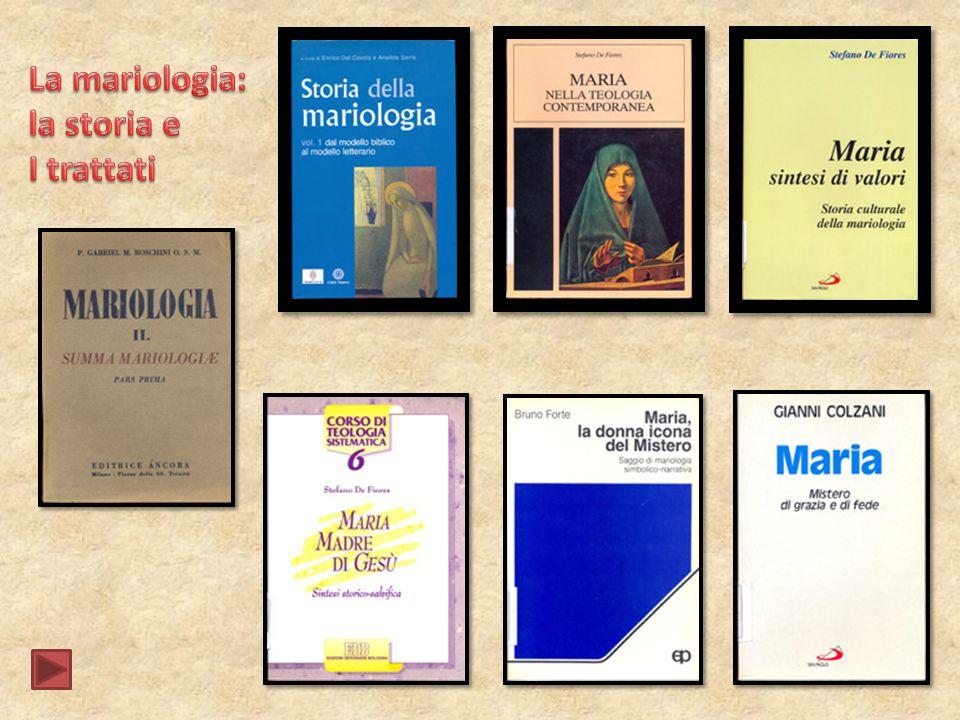 La mariologia: la storia e I trattati