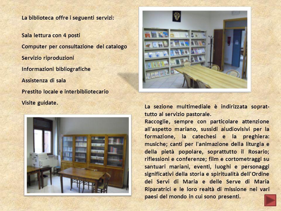 La biblioteca offre i seguenti servizi: