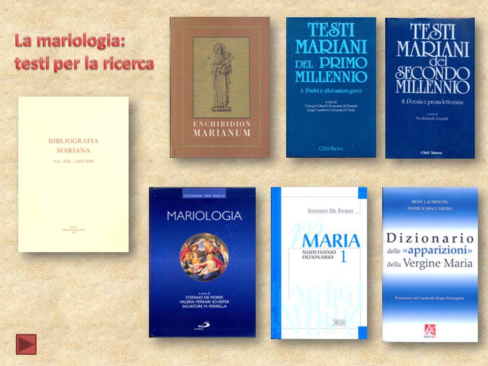 La mariologia: testi per la ricerca