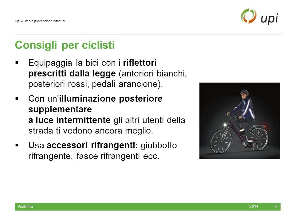 Consigli per ciclisti Equipaggia la bici con i riflettori prescritti dalla legge (anteriori bianchi, posteriori rossi, pedali arancione).