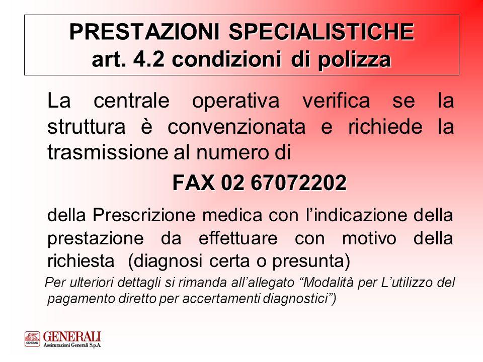 PRESTAZIONI SPECIALISTICHE art. 4.2 condizioni di polizza