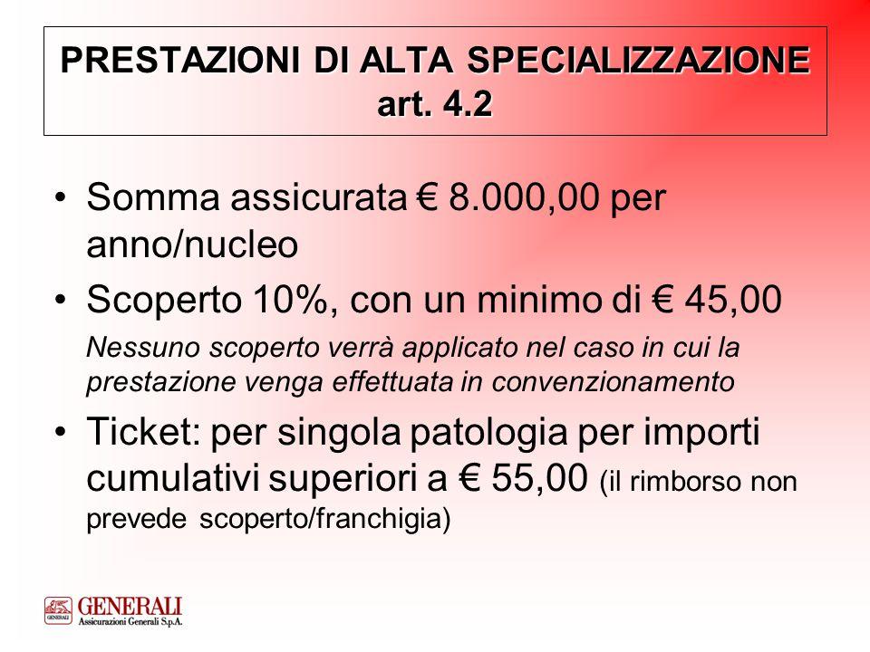 PRESTAZIONI DI ALTA SPECIALIZZAZIONE art. 4.2