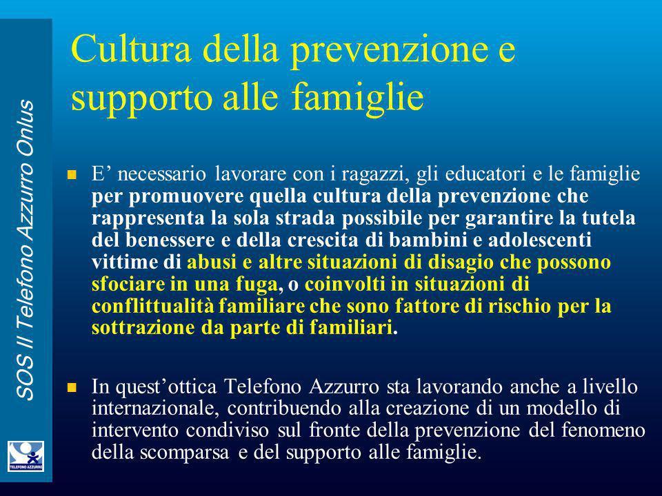 Cultura della prevenzione e supporto alle famiglie