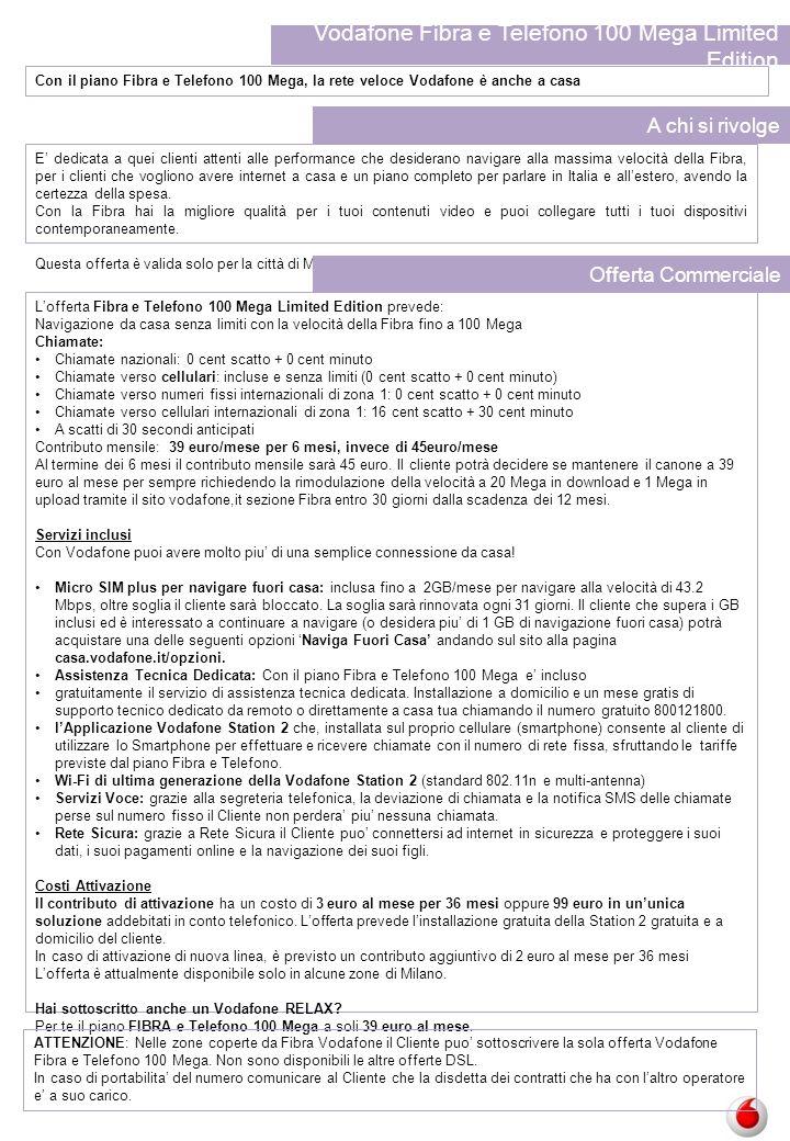 Vodafone Fibra e Telefono 100 Mega Limited Edition